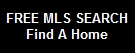 FREE MLS SEARCH Find A Home